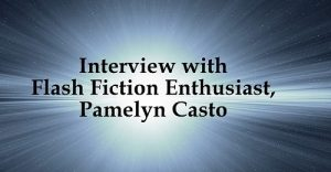 Interview with Pamelyn Casto